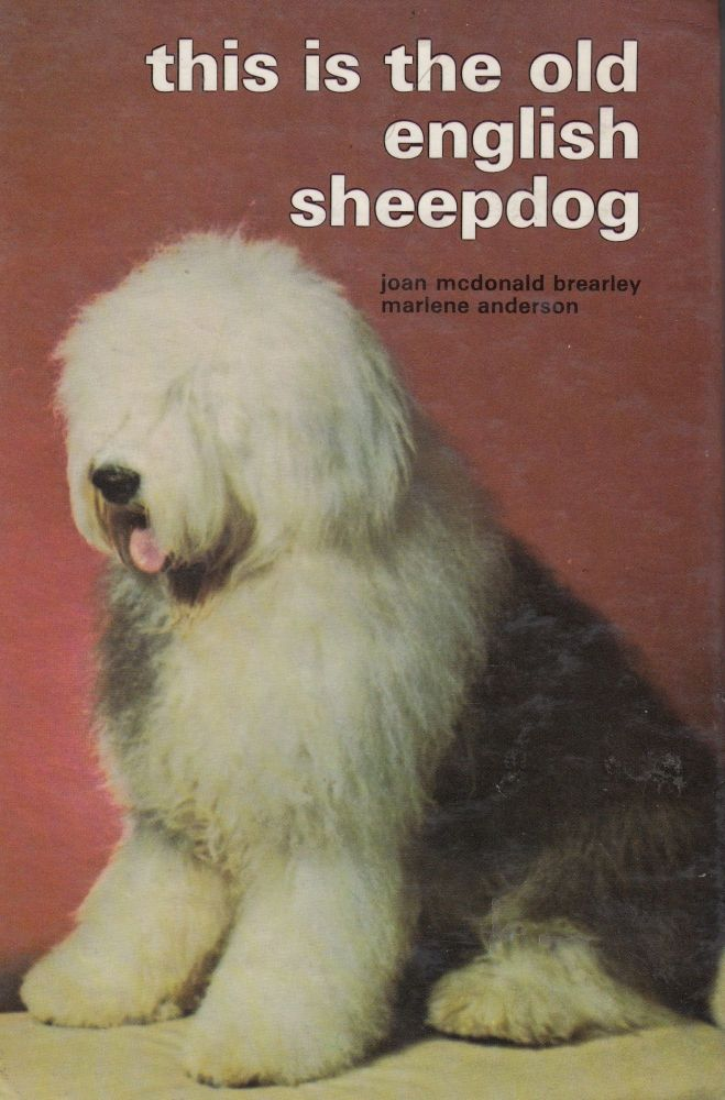 This is the Old English Sheepdog. Marlene Anderson Joan McDonald Brearley.