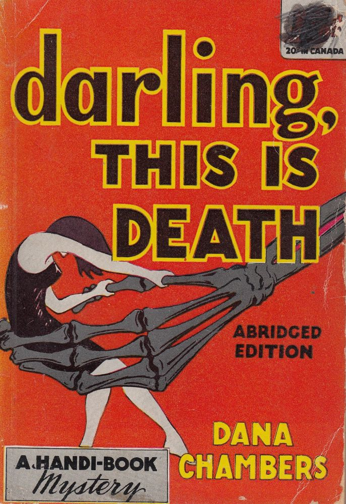 Darling, This is Death. Dana Chambers.