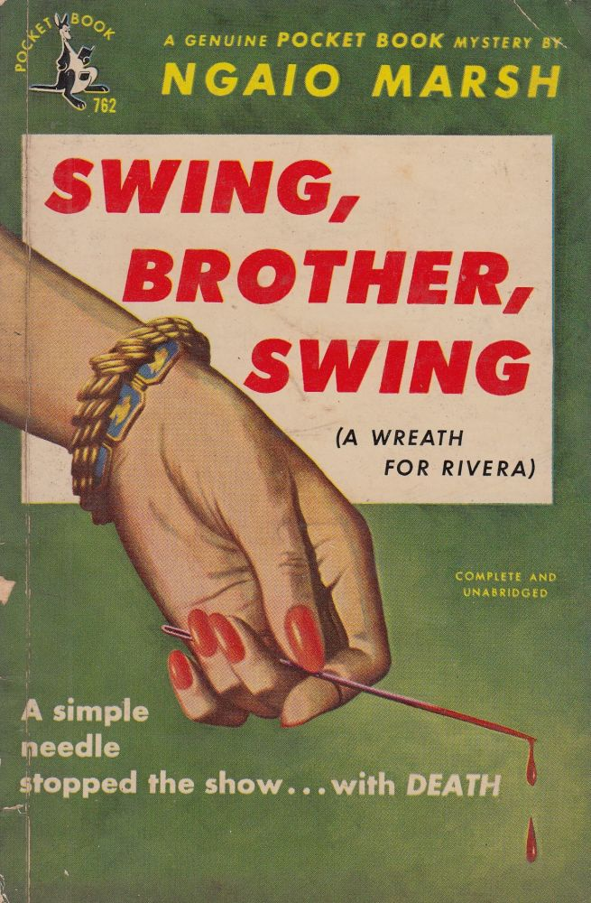 Swing, Brother, Swing (A Wreath for Rivera). Ngaio Marsh.