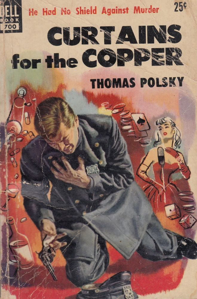 Curtains for the Copper. Thomas Polsky.