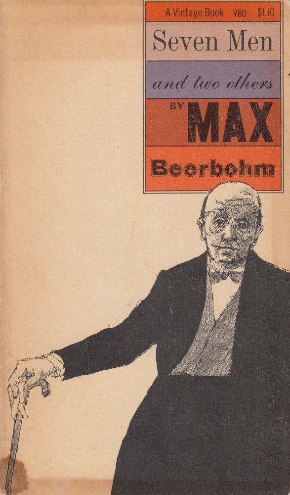 Seven Men and two others. Max Beerbohm.