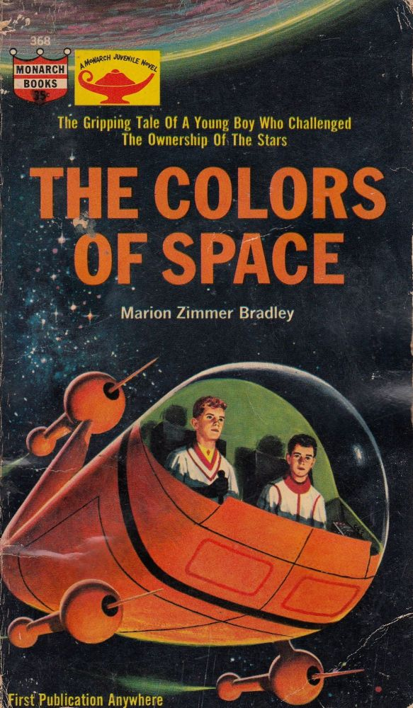 The Colors of Space (A Monarch Juvenile Novel). Marion Zimmer Bradley.