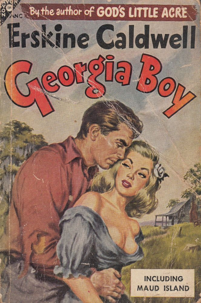 Georgia Boy (and Maud Island). Erskine Caldwell.