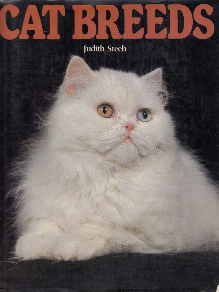 Cat Breeds. Judith Steeh.