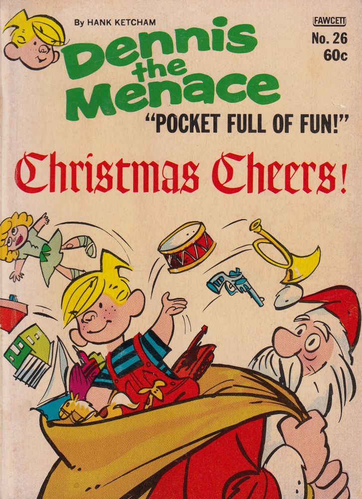 Dennis The Menace Pocket Full of Fun: Christmas Cheers! Hank Ketcham.