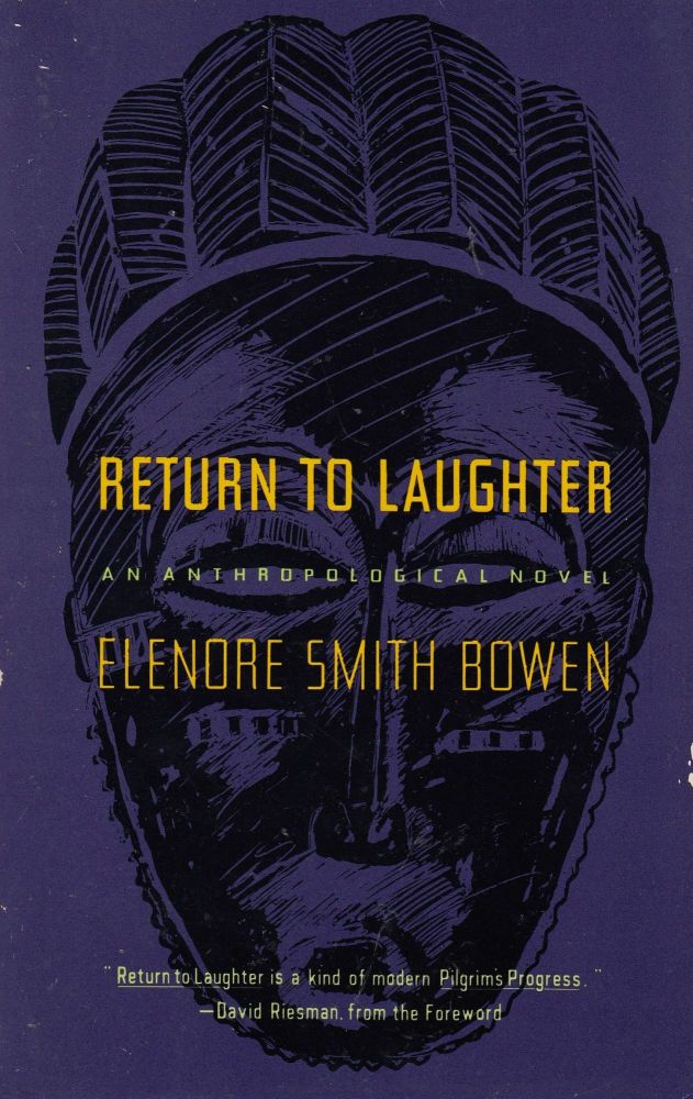 Return to Laughter. Elenore Smith Bowen.