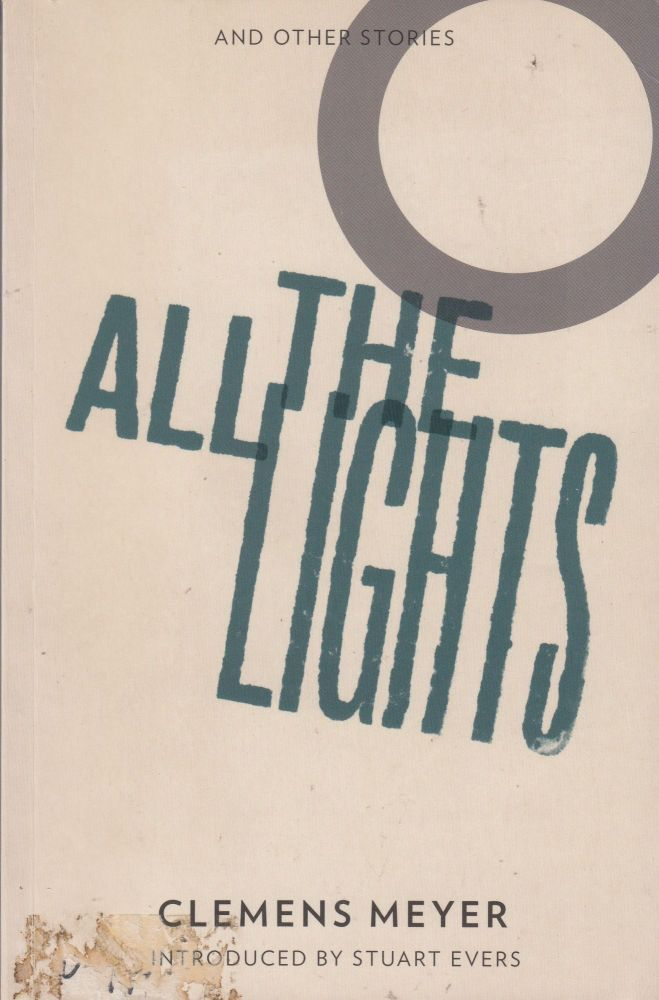 All the Lights. Clemens Meyer.