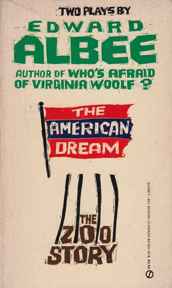 Two Plays be Edward Albee: The American Dream and The Zoo Story. Edward Albee.