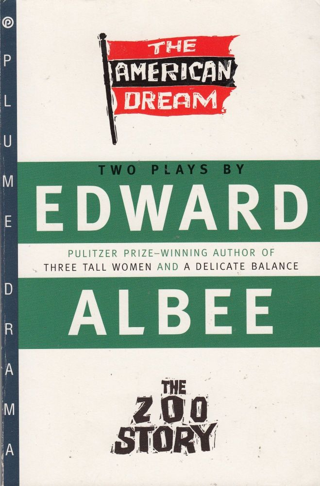 Two Plays by Edward Albee: The American Dream and The Zoo Story. Edward Albee.