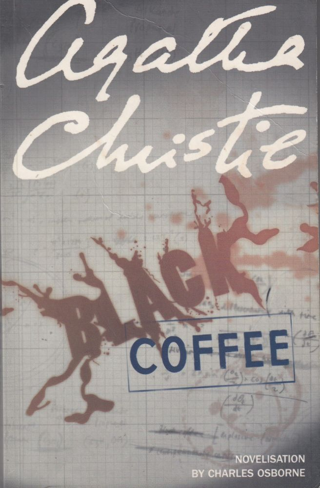Black Coffee (adapted from the play to a novel). Charles Osborne Agatha Christie.