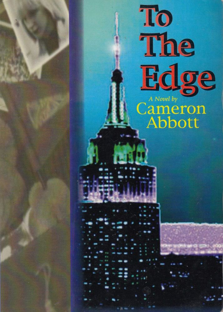 To The Edge. Cameron Abbott.