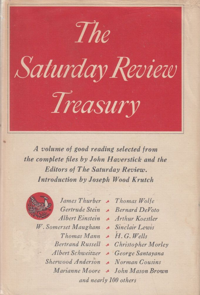 The Saturday Review Treasury. The John Haverstick, Joseph Wood Krutch of The Saturday Review, intro.
