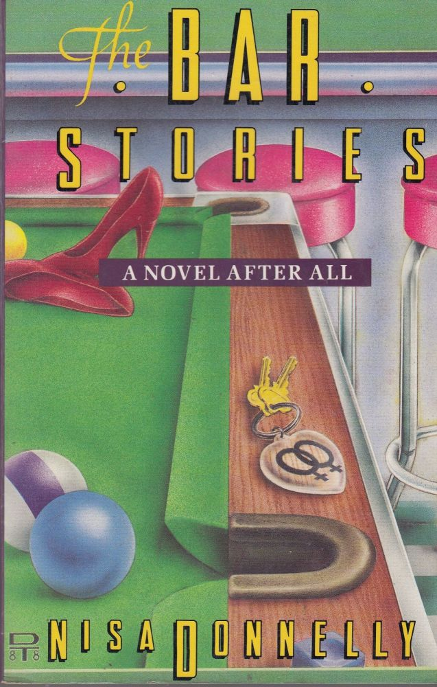 The Bar Stories: A Novel After All. Nisa Donnelly.