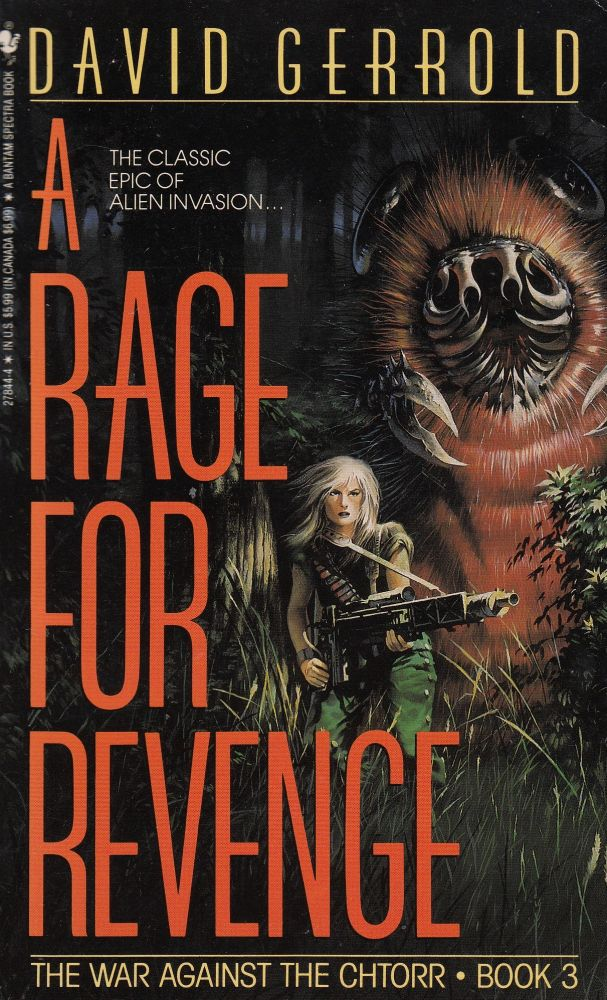 A Rage For Revenge - The War Against Chtorr, Book 3. David Gerrold.