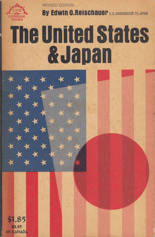 The United States & Japan. Edwin O. Reischauer.