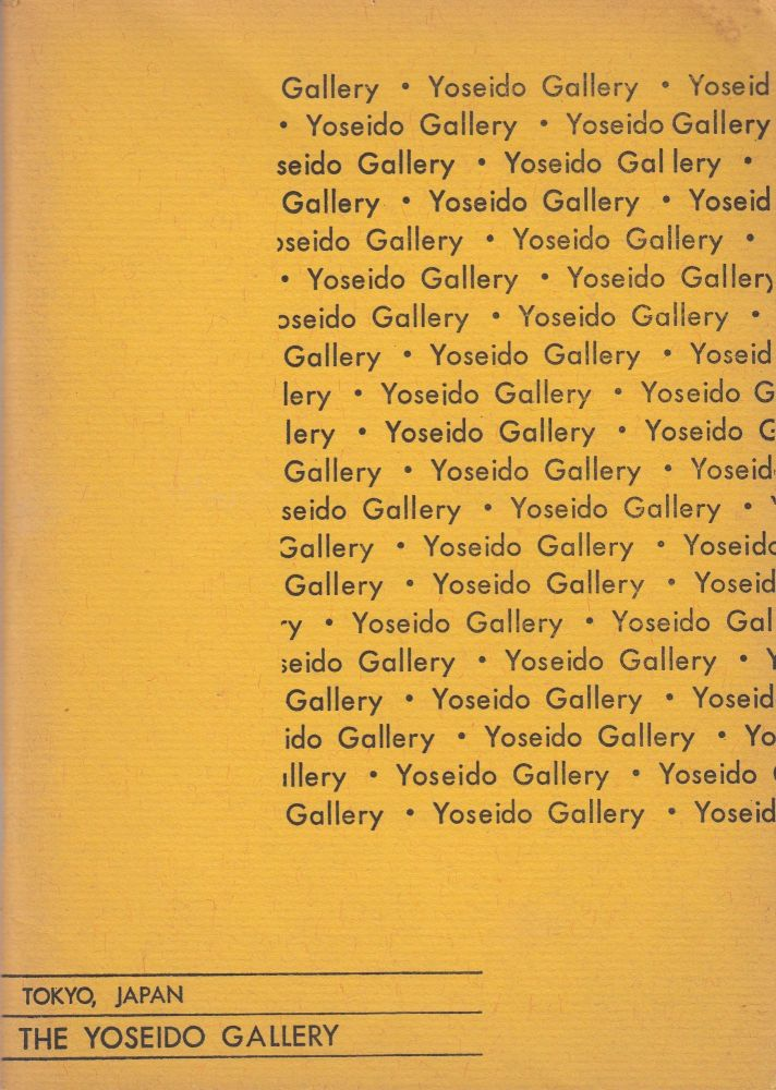 The Yoseido Gallery: Catalog, No. 4 (1966). Ronald G. Robertson Yoseido Gallery, intro.