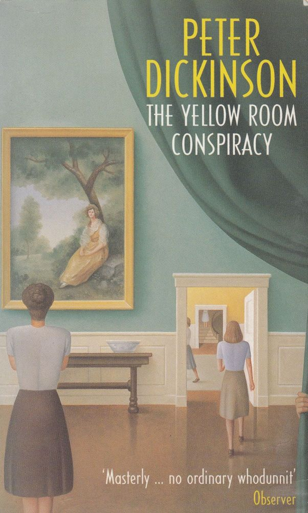 The Yellow Room Conspiracy. Peter Dickinson.