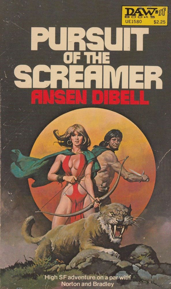 Pursuit of the Screamer. Ansen Dibell.