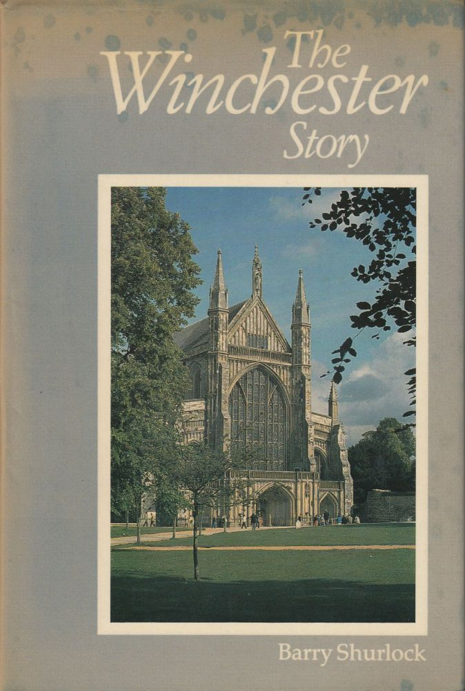 The Winchester Story. Barry Shurlock.