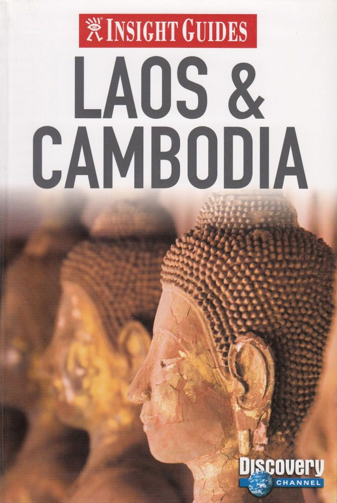 Laos and Cambodia (Insight Guides). Clare Griffiths.