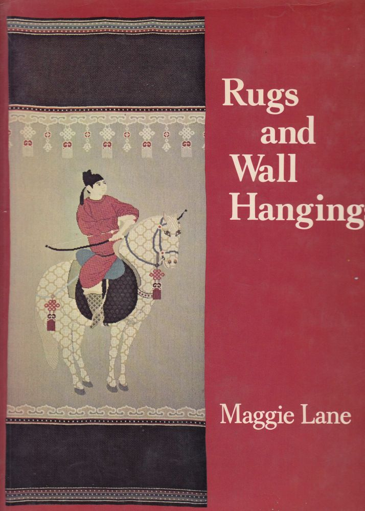 Rugs and Wallhangings. Maggie Lane.
