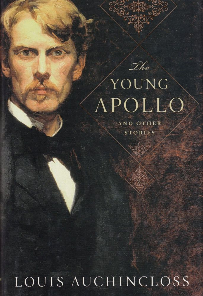 The Young Apollo and Other Stories. Louis Auchincloss.