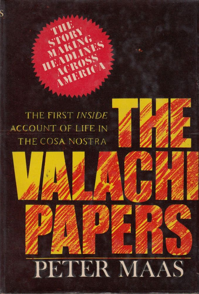 The Valachi Papers. Peter Maas.