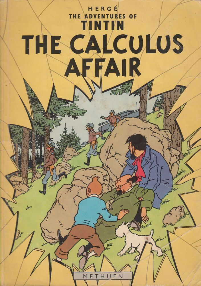The Adventures of Tintin: The Calculus Affair. Herge.
