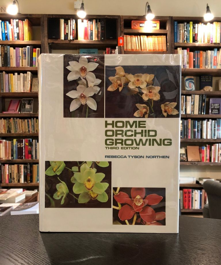 Home Orchid Growing. Rebecca Tyson Northern.