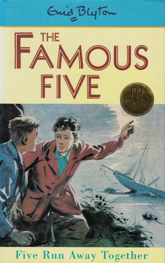 Five Run Away Together (The Famous Five). Enid Blyton.