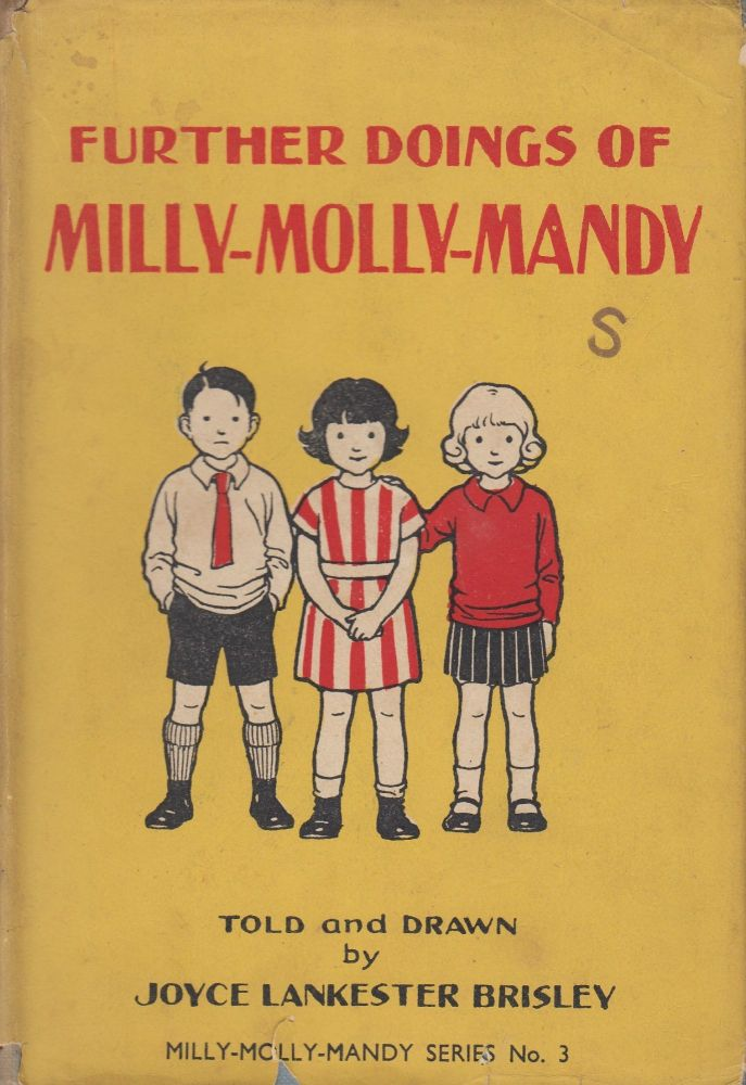 Further Doings of Milly-Molly-Mandy (Milly-Molly-Mandy Series No. 3). Joyce Lankester Brisley.