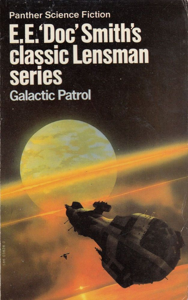Galactic Patrol (The Third Novel in the Lensman Series). E E. 'Doc' Smith.