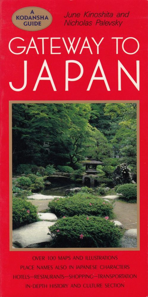 Gateway to Japan. Nicholas Palevsky June Kinoshita.