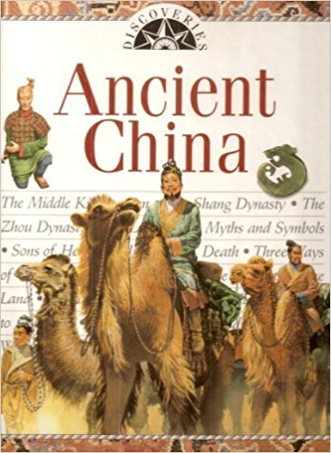 Ancient China (Discoveries). Carol Michaelson.
