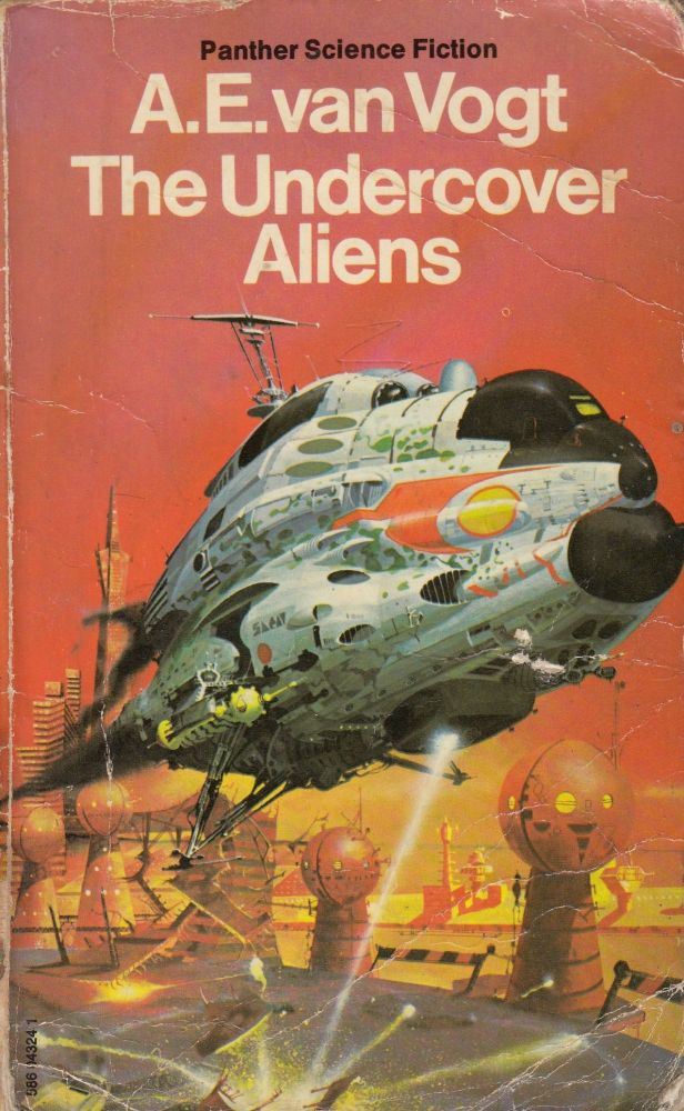 The Undercover Aliens. A E. van Vogt.