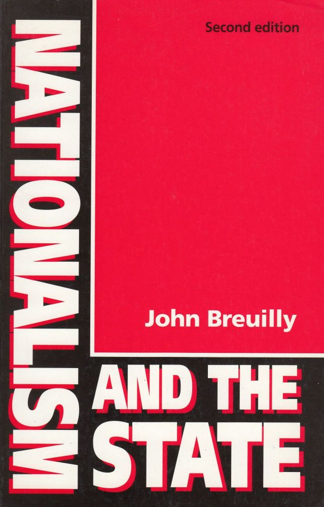 Nationalism and the State. John Breuilly.