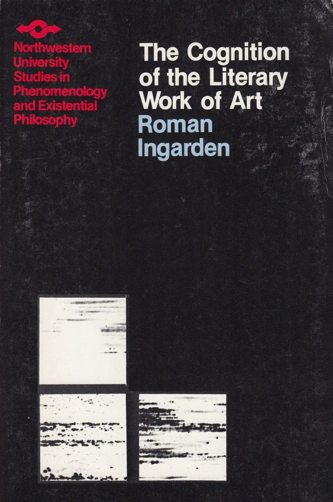 The Cognition of the Literary Work of Art. Roman Ingarden.