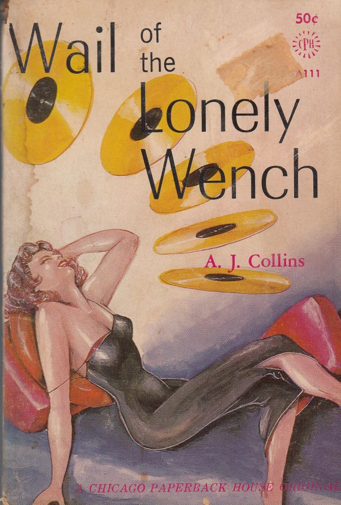 Wail of the Lonely Wench. A J. Collins.