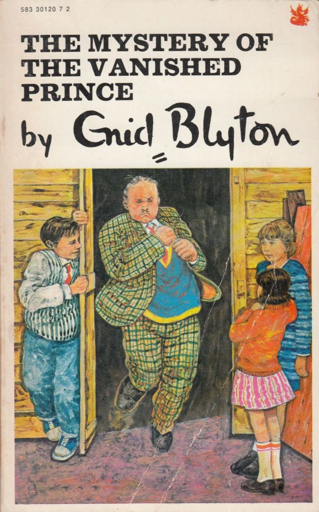 The Mystery of the Vanished Prince (The Five Found-Outers and Buster the Dog). Enid Blyton.