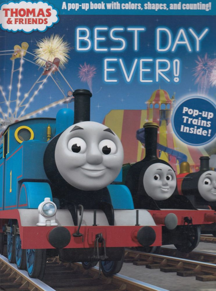 Thomas & Friends: Best Day Ever! A Pop-Up book with colors, shapes and counting1