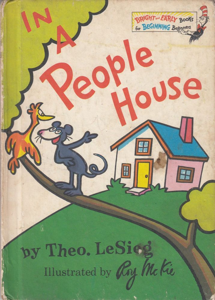 In a People House. Theo LeSieg, Dr. Seuss.