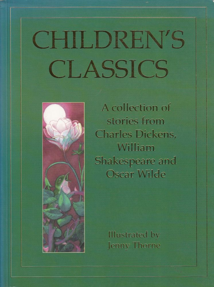 Children's Classics (a collection of stories from Charles Dickens, William Shakespeare and Oscar Wilde)