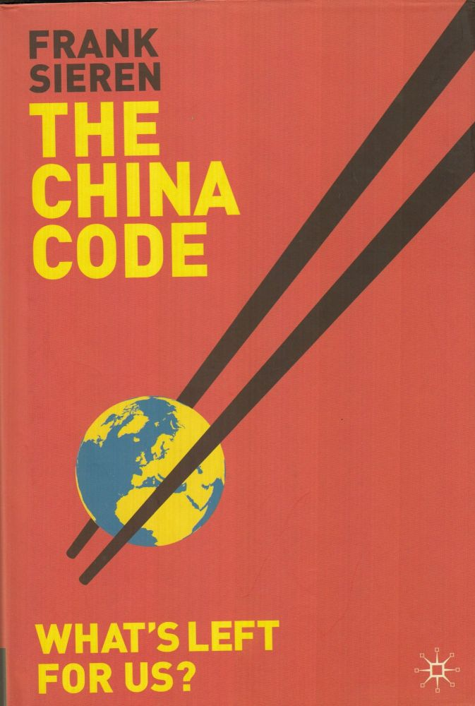 The China Code: What's Left For Us? Thomas Reded Frank Sieran, tr.
