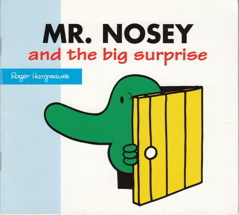 Mr. Nosey and the big surprise. Adam Hargreaves.