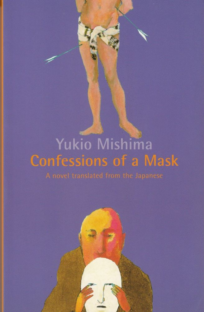 Confessions of a Mask. Meredith Weatherby Yukio Mishima, tr.