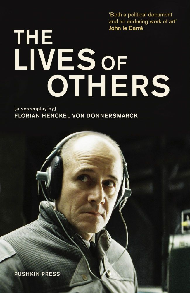 The Lives of Others (The Screenplay). Florian Henckel von Donnersmarck.