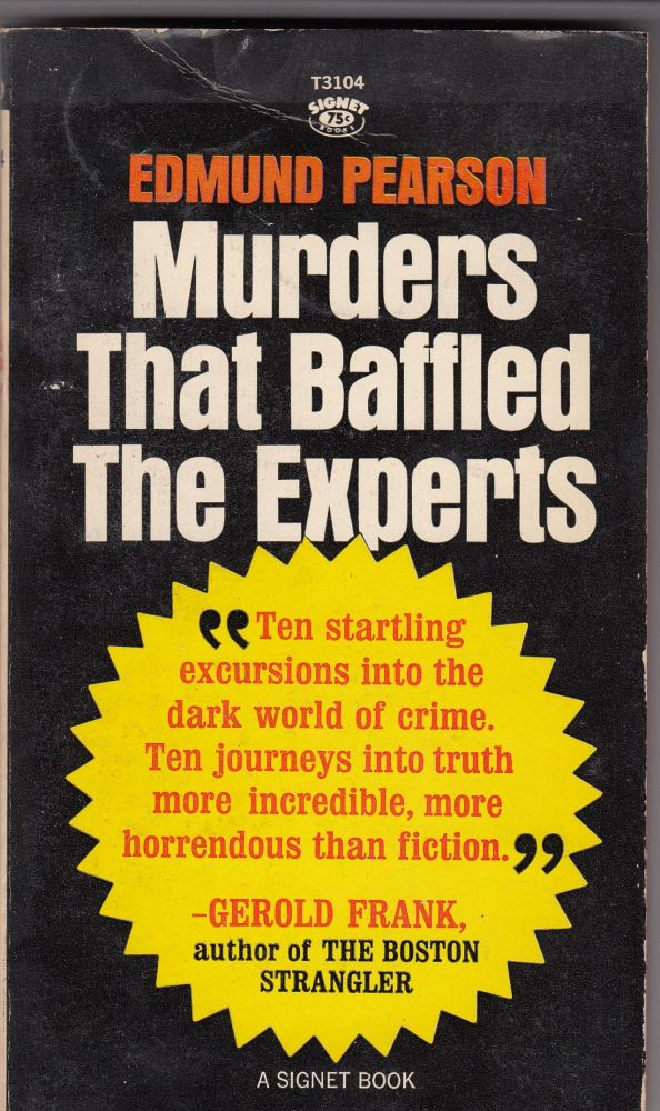 Murders That Baffled The Experts. Edmund Pearson.