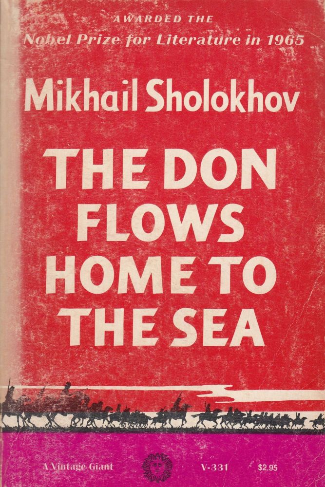 The Don Flows Home to the Sea. Mikhail Sholokhov.