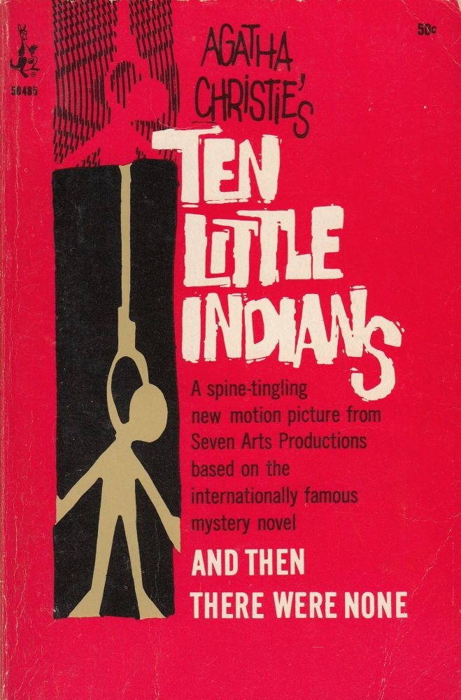 Ten Little Indians (And Then There Were None). Agatha Christie.