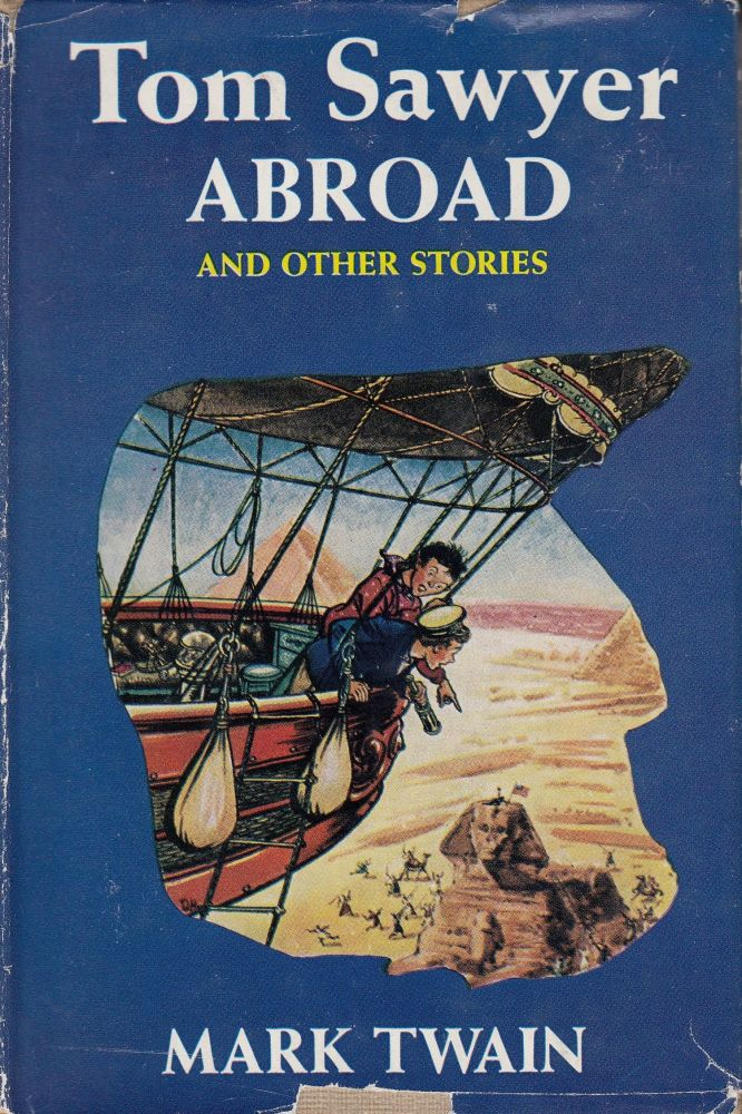 Tom Sawyer Abroad and Other Stories. Mark Twain.